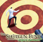 The Shotgun Fund
